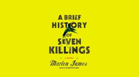 Marlon James, A Brief History Of Seven Killings review